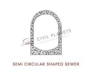 Semi Circular Shaped Sewer